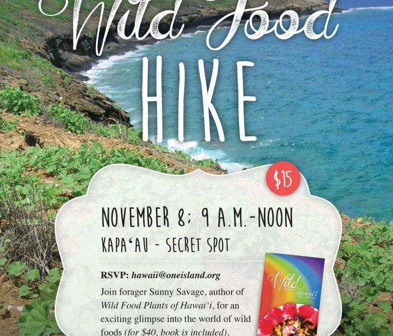 BIG ISLAND :: Kapa'au Wild Food Hike with One Island Sustainability Center