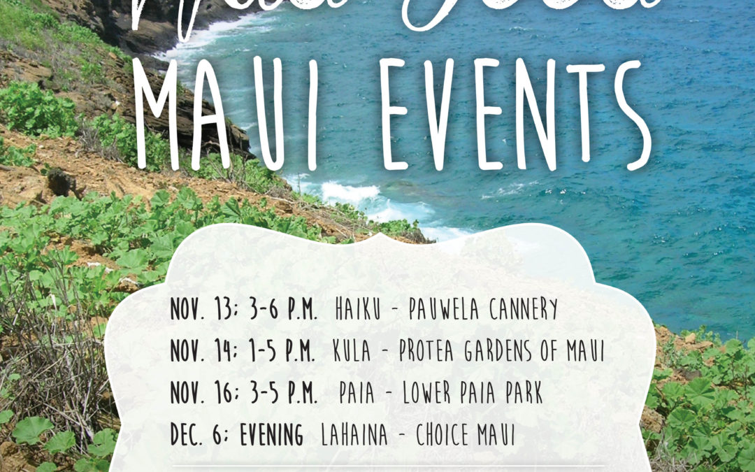 MAUI :: One Wild Food Every Day Tour Events