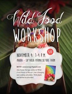BIG ISLAND :: Nov 4 Workshop @ La'akea Permaculture Farm  $30